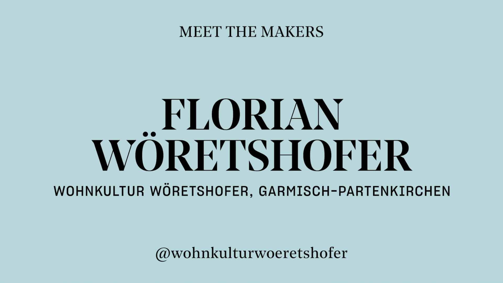 Florian Wöretshofer - Wohnkultur Wöretshofer