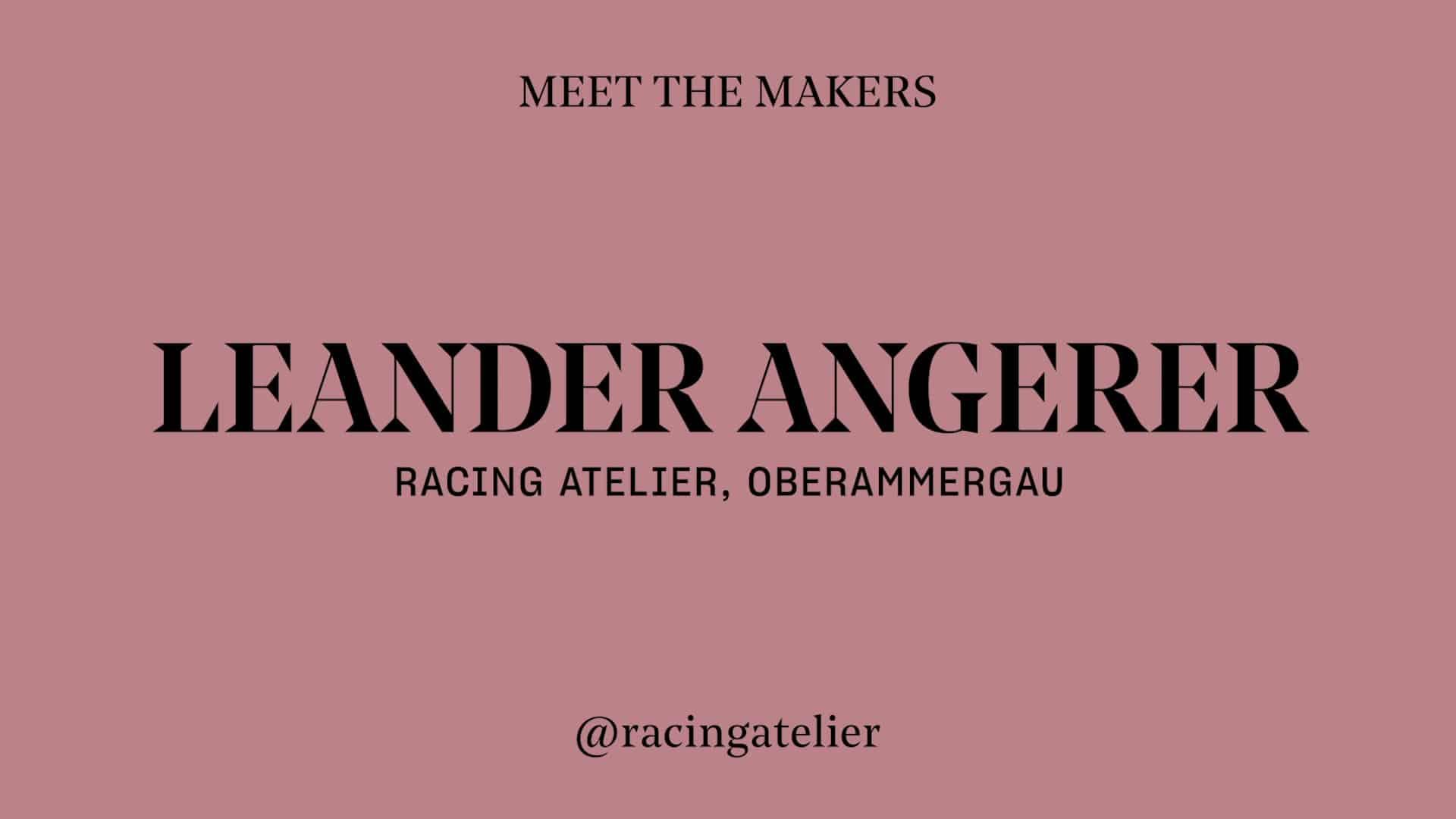 Leander Angerer - Racing Atelier