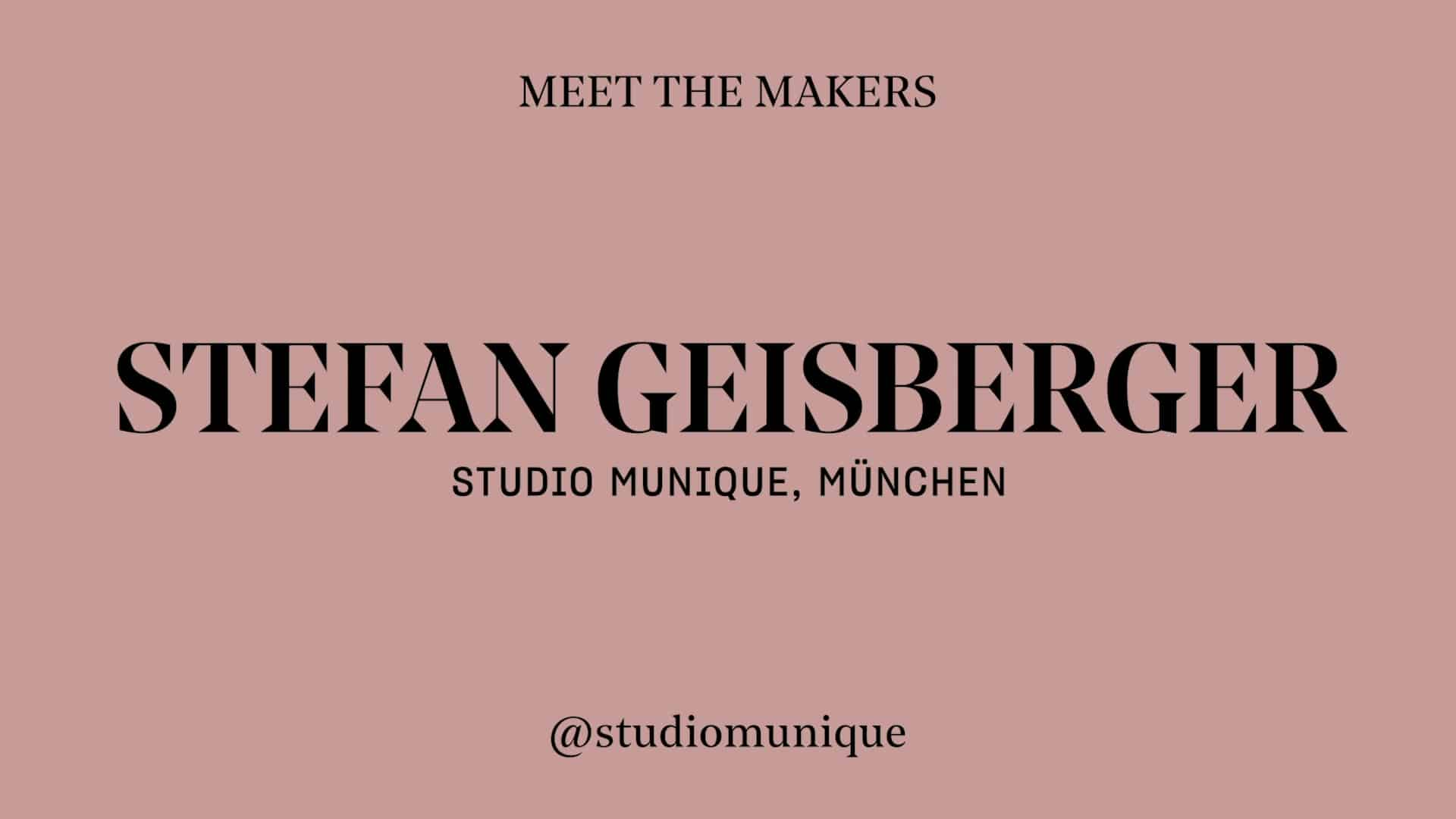 Stefan Geisberger - Studio Munique